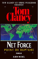 Net force., 4, Net Force 4. Point de rupture, roman