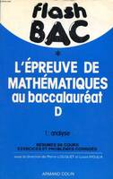 Flash Bac, L'Epreuve De Mathematiques Au Baccalaureat D, 1, Analyse