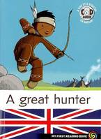 Nitoo the indian, 1, A GREAT HUNTER.+ CD, Volume 1, A great hunter