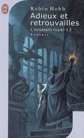 L'assassin royal., 13, Adieux et retrouvailles, L'assassin royal