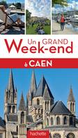 Guide Un Grand Week-end  Caen