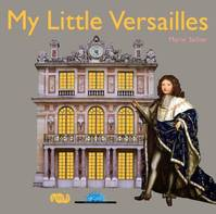 My little Versailles