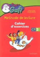 Super gafi CP 2 Cahier d'exercices