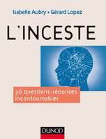 L'inceste - 36 questions incontournables, 36 questions incontournables