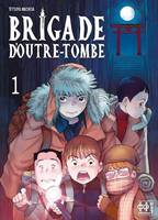 Brigade d'outre-tombe T01