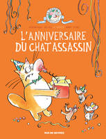 CHAT ASSASSIN TOME 4 - L'ANNIVERSAIRE DU CHAT ASSASSIN (LE)