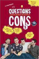 LES QUESTIONS CONS - TOME 2 - VOL02