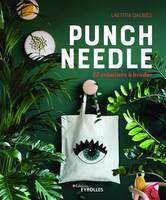 Punch needle / 27 créations à broder