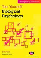Test Yourself: Biological Psychology, Learning through assessment