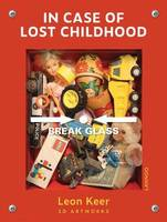 Leon Keer In Case of Lost Childhood /anglais