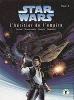 Star wars. L'héritier de l'empire., T. II, L'héritier de l'empire, Star Wars - L'Héritier de l'Empire - tome 2