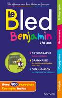 Bled benjamin, 7-8 ans / orthographe, grammaire, conjugaison