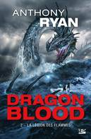 La Légion des flammes, Dragon Blood, T2