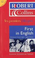 First in English : Dictionnaire français-anglais/anglais-français, dictionnaire français-anglais, anglais-français