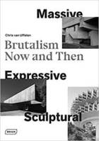 MASSIVE, EXPRESSIVE, SCULPTURAL - BRUTALISM NOW AND THEN