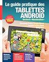 Le guide pratique des tablettes Android, Version 6 Marshmallow