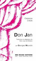 Don Jan, Traduction et adaptation du Dom Juan de Molière