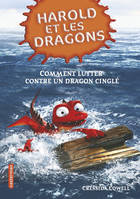 6, 6/HAROLD ET LES DRAGONS-COMMENT LUTTER CONTRE UN DRAGON CINGLE, par Harold Horrib' Haddock III