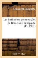 Les institutions communales de Rome sous la papauté