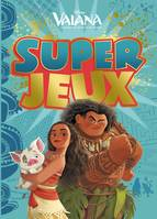 VAIANA - Super Jeux - Disney