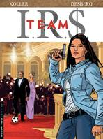 IRS team, I.R.$. TEAM - Tome 2 - Wags