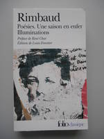 Rimbaud Poésies - Une saison en enfer - Illuminations Louis Forestier