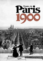 Visages du Paris 1900, 100 photos de légende