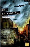 Ami, entends-tu ?
