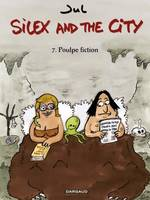 Silex and the city / Poulpe fiction