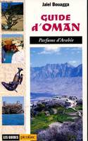 Guide d'Oman, parfums d'Arabie