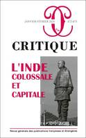 CRITIQUE : L'INDE : COLOSSALE ET CAPITALE - VOL872-873