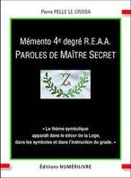 Mémento 4e degré R.E.A.A. Paroles de Maître Secret
