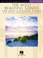 The Most Beautiful Songs For Easy Classical Piano, 15 Of The Best Arranged By Phillip Keveren