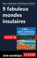 9 fabuleux mondes insulaires