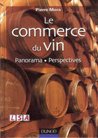 Le commerce du vin - Panorama - Perspectives