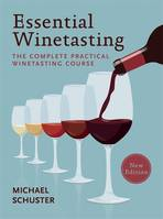 Essential Winetasting (Anglais)