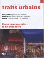 Traits urbains n°92. Zones commerciales