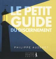 Le petit guide du discernement