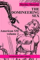 American SM : The Domineering Sex - Volume 2