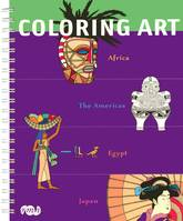 COLORING ART - AFRICA / THE AMERICAS / EGYPT / JAPAN (ANGLAIS)