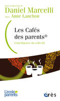 Les cafés des parents ®, L'intelligence du collectif