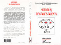 Histoire(s) de grands-parents, [colloque, novembre 1998]