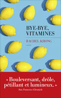 Bye-bye, vitamines