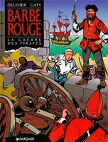 Barbe-Rouge., BARBE ROUGE - BARBE-ROUGE - TOME 24 - GUERRE DES PIRATES (LA)
