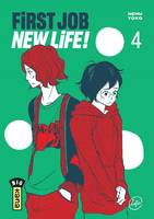 First Job New Life ! - Tome 4