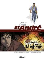 Gil St-André, GIL SAINT-ANDRE - TOME 6 - NE, 6