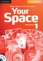 YOUR SPACE LEVEL 1 WORKBOOK, Exercices+CD