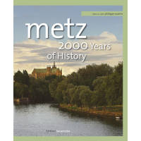 Metz, 2000 years of history