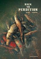 [1], Back to Perdition - Tome 01, -