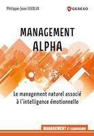 Management Alpha, Le management naturel associé à l'intelligence émotionnelle